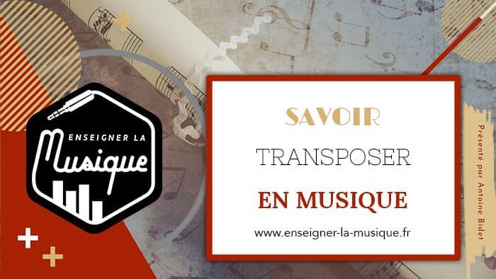 La Transposition En Musique - Enseigner La Musique