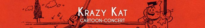 Bannière Krazy Kat - Cartoon-concert