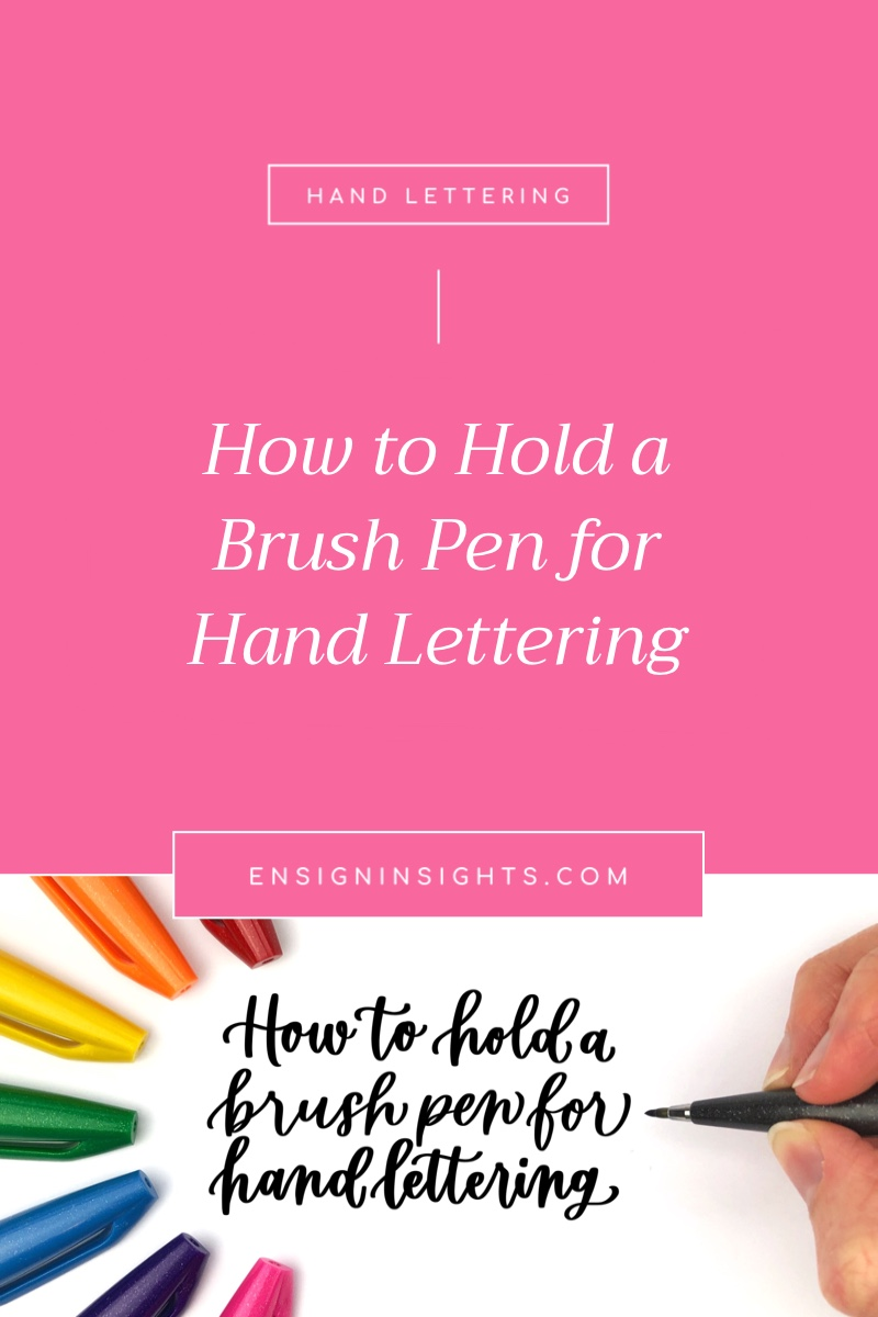 How to Hold a Brush Pen for Hand Lettering