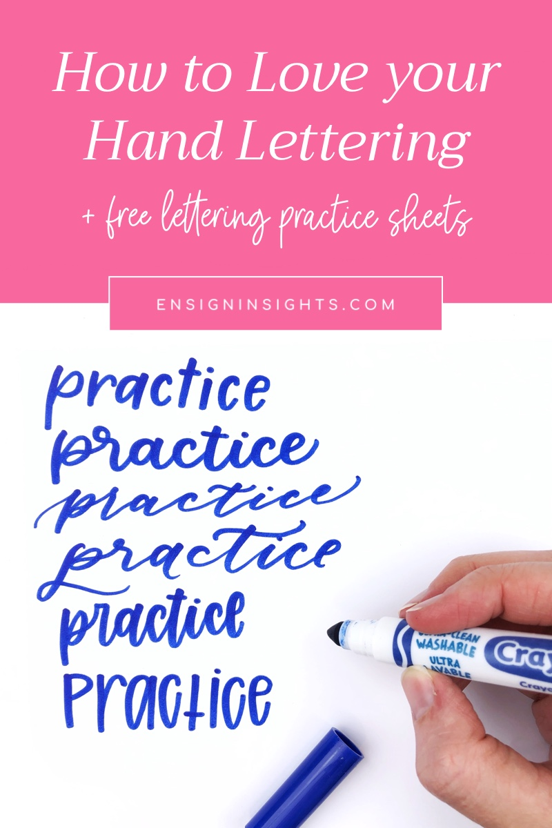 How to Love your Hand Lettering and Practice Confidently