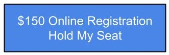 $150 Online Registration Hold My Seat