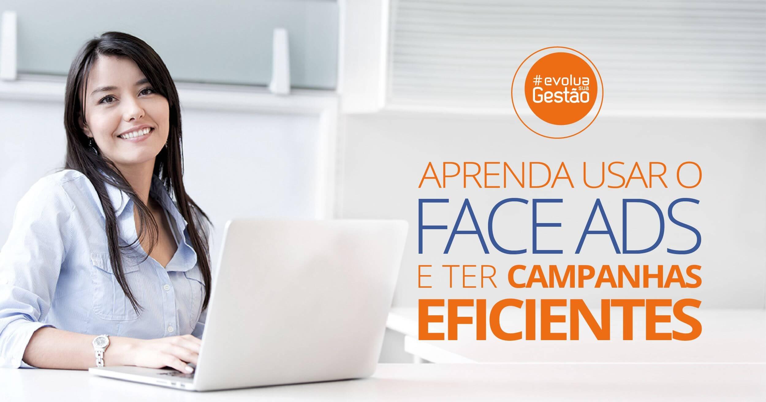 Facebook Ads: Como gerenciar anúncios no Facebook? - Evolua