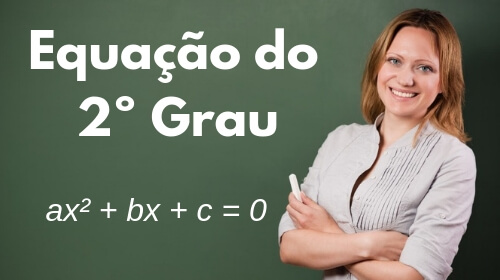 como resolver uma equacao do 2º grau completa e incompleta