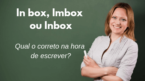 in box imbox ou inbox qual e o certo