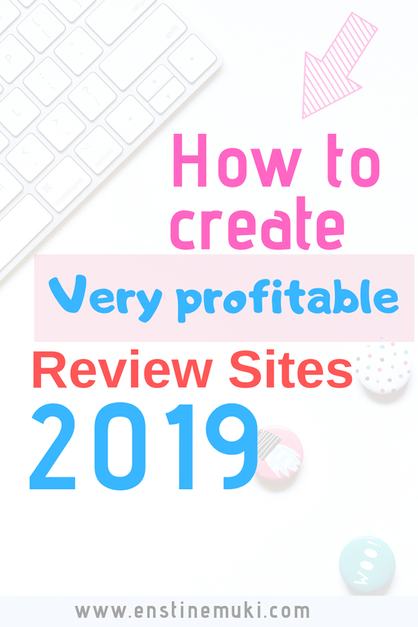 How to create very profitable review sites in 2019