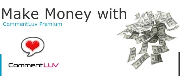 commentluv premium money