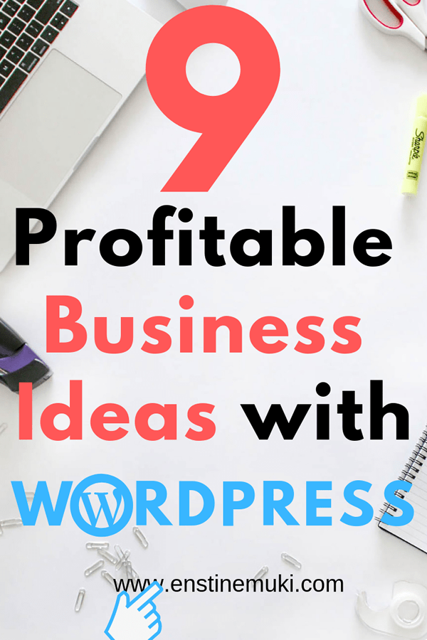Wordpress is a big and booming industry. Here are 9 ideas to start a profitable business based on WordPress alone
