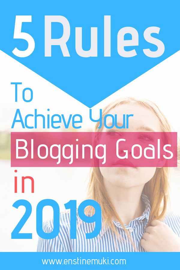 rules to achieve blogging goals