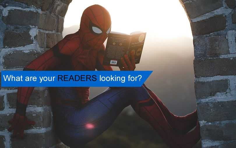 whatare your readers looking for