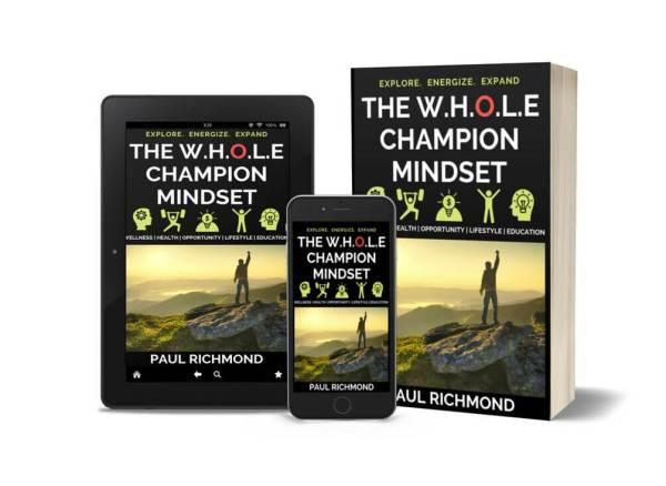 The W.H.O.L.E. Champion Mindset