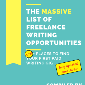 The Massive List of Freelance Writing Opportunities