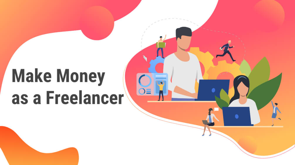 Make Money as a Freelancer