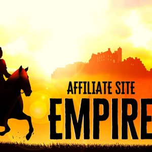 Affiliate Site Empire - A Complete Traffic & Monetization System