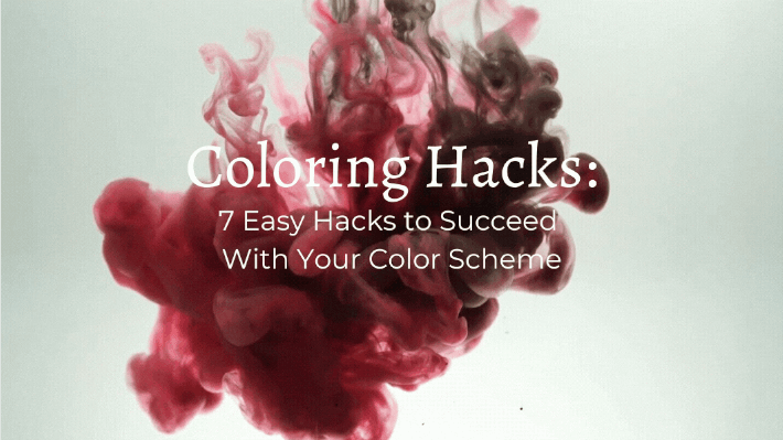 Coloring Hacks: 7 Easy Tricks to Succeed With Your Interior Coloring