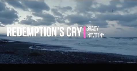 brady novotny redemptions cry COVER