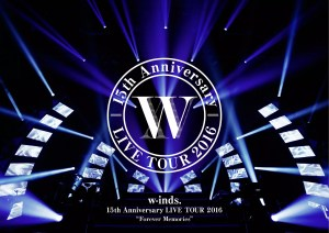 "w-inds. 「w-inds. 15th Anniversary LIVE TOUR 2016""Forever Memories""」通常盤 DVDジャケ写"