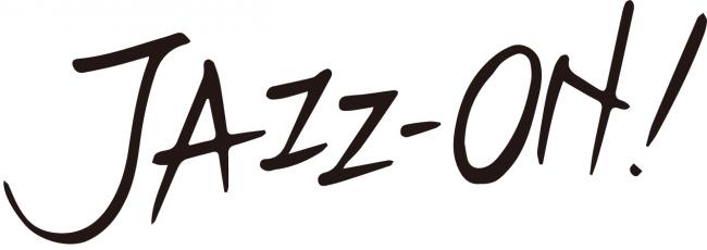 『JAZZ-ON!』4月24日発売CDの正式タイトルが決定!!