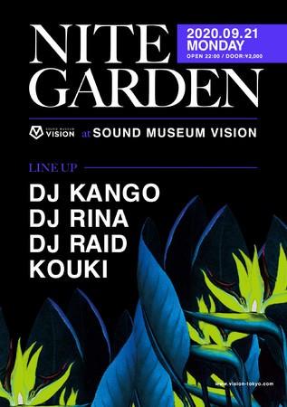 豪華DJ達が渋谷の夜を鮮やかに彩るニューパーティー『NITE GARDEN』開催決定!!