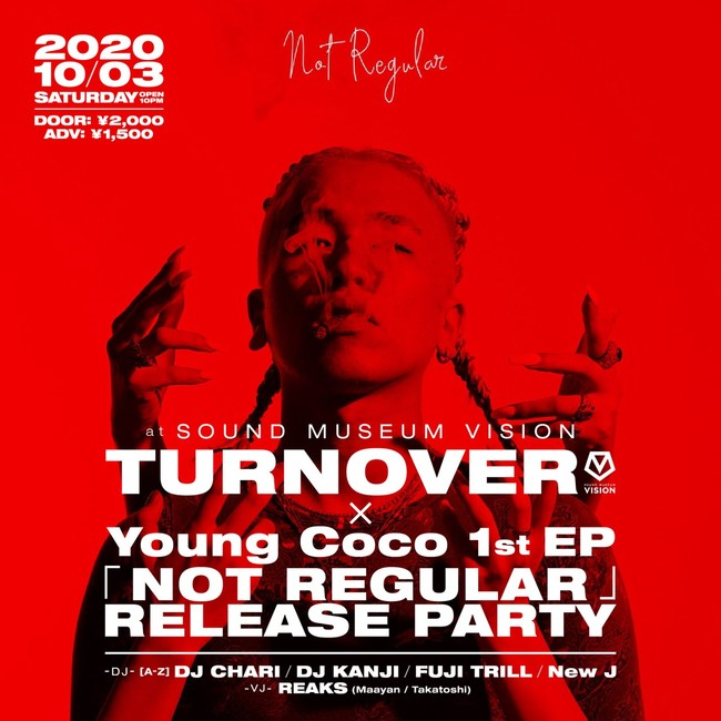 TURN OVER × Young Coco 1st EP「NOT REGULAR」RELEASE PARTY