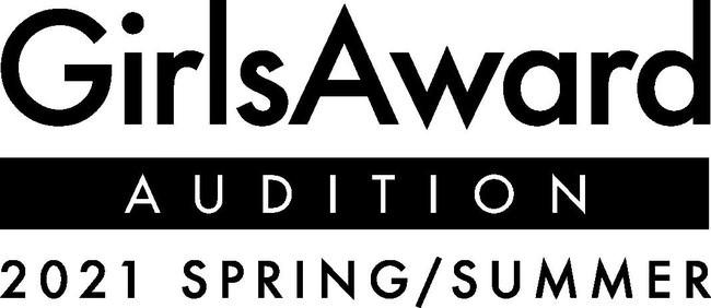 日本最大級のファッション&音楽イベント「GirlsAward」史上初の大規模オーディションプロジェクトが始動!「GirlsAward AUDITION 2021 SPRING/SUMMER」開催決定!