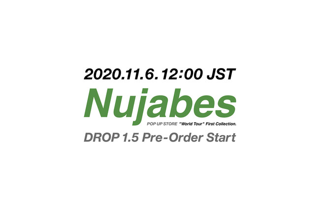 Nujabes Official Pop Up ' Drop 1.5 ' Pre-Order:11月6日(金)スタート