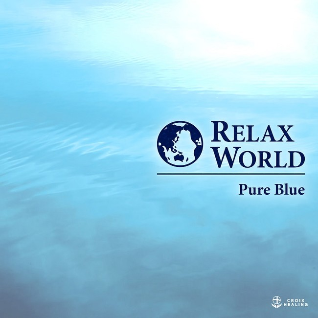 RELAX WORLD -Pure Blue-
