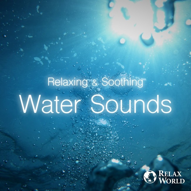 Relaxing & Soothing -Water Sounds