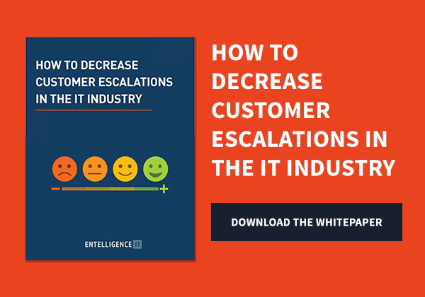 How to Decrease Customer Escalations in the IT Industry – Entelligence IT