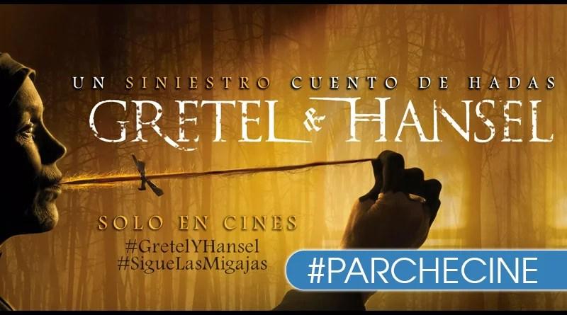 GRETEL Y HANSEL - Un siniestro cuento de hadas ParcheCine