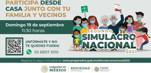 EL SISTEMA NACIONAL DE PROTECCIÓN CIVIL CONVOCA A PARTICIPAR EN EL SEGUNDO SIMULACRO NACIONAL 2021