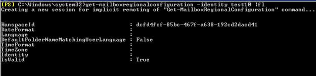 get-mailboxregionalconfiguration -identity MAILBOXNAME |fl
