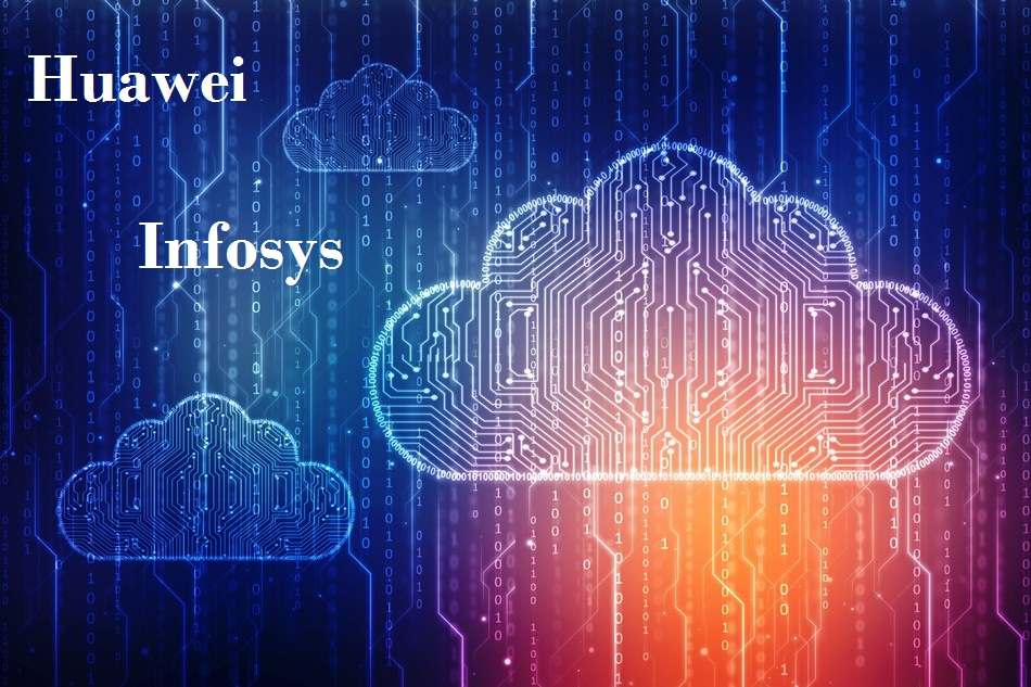 Huawei to Collaborate with Infosys for Cloud Computing Business