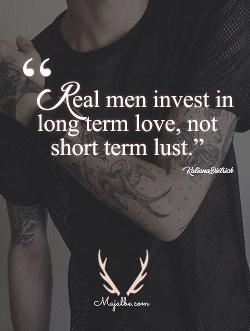 25 Best Real Men Quotes Entertainmentmesh