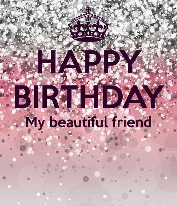 happy birthday my beautiful friend