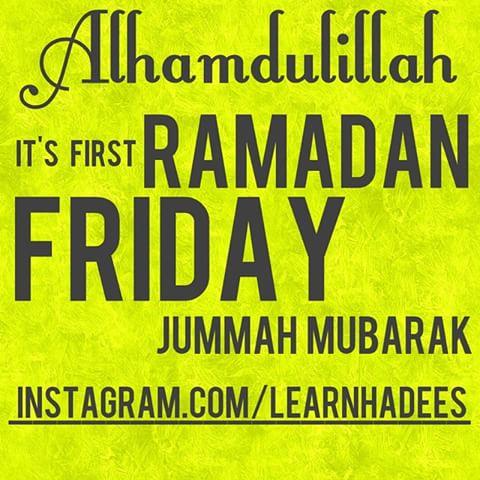 Ramadan First Jummah Mubarak