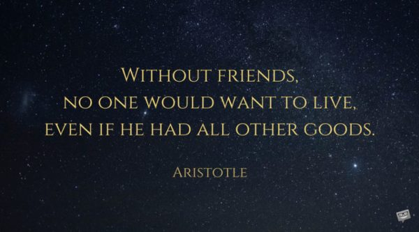 Aristotle heart touching friendship quotes