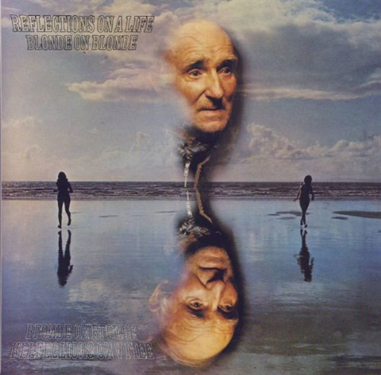 1971 concept album Reflections On A Life by Blonde on Blonde