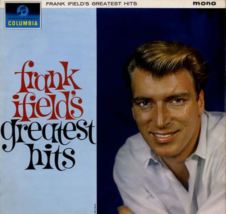 Frank Ifield had many memorable hits during the 1960s including four UK number ones. Frank ifield's show  Frank ifield & Friends  is currently touring the UK