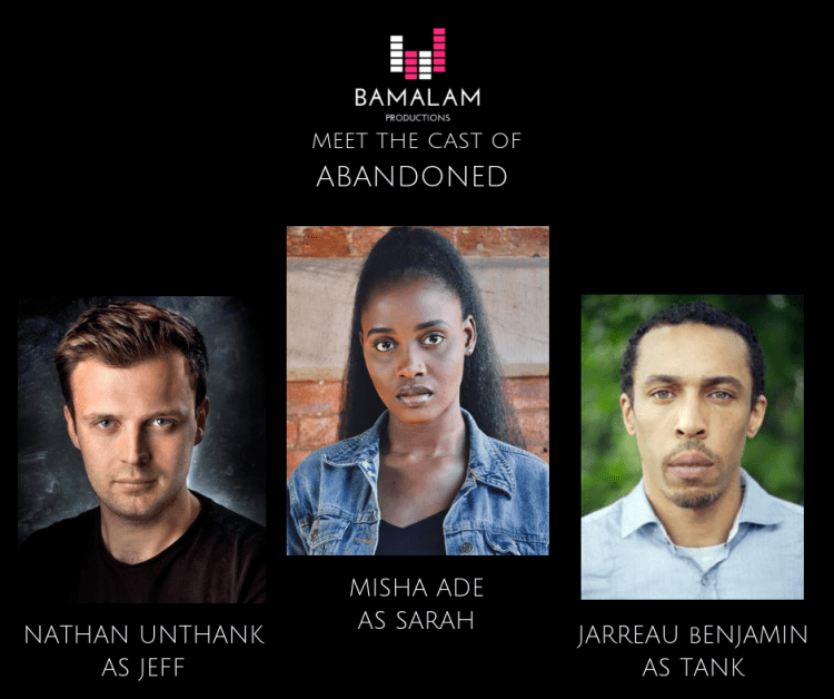 Actors Nathan Unthank, Misha Ade and Jarreau Benjamin star in Bamalam Productions audio presentation of Matthew Fisher's play Abandoned, available to listen via iTunes and Spotify from July 2019.