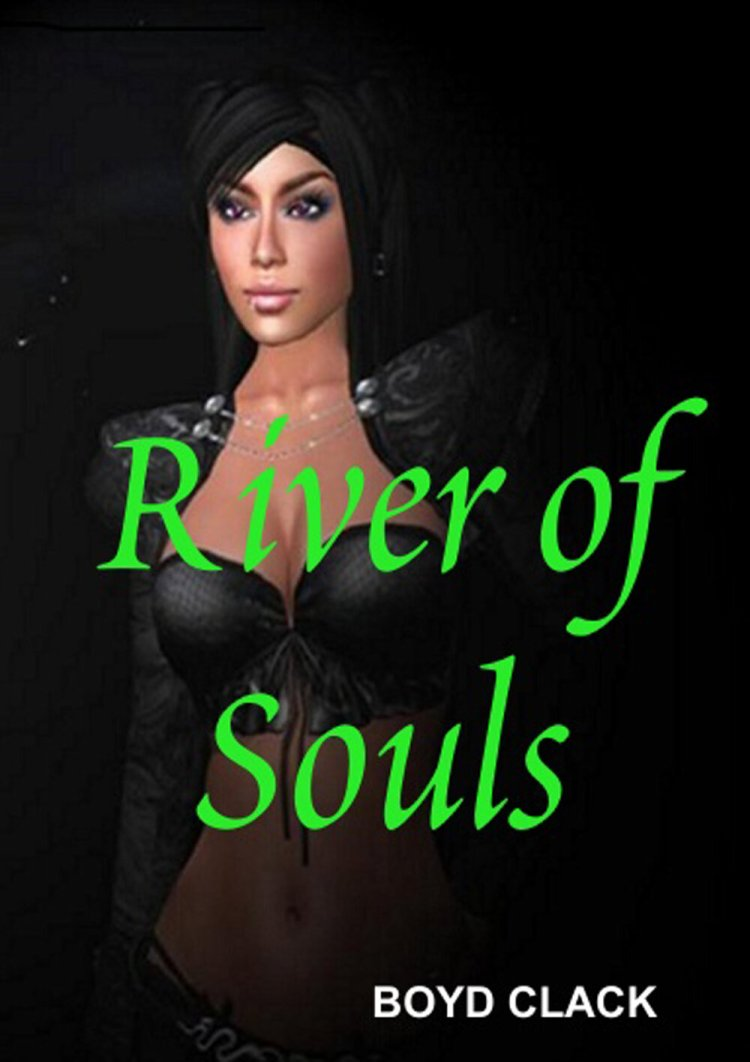 Boyd Clack's new novel, River of Souls, published via Lulu