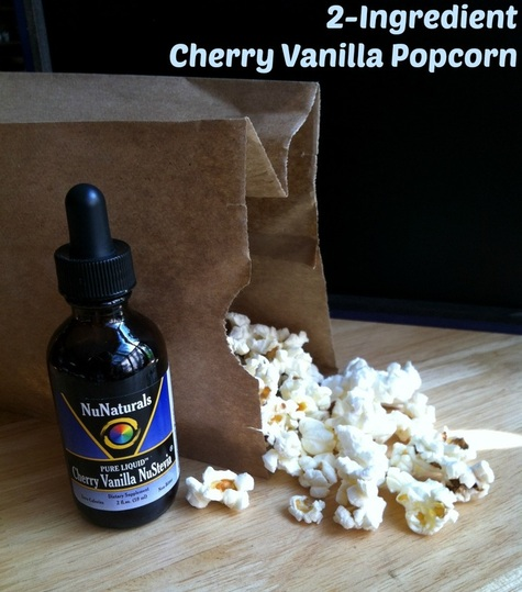 NuNatural recipe; 2 ingredient Cherry Vanilla Popcorn; Enticing Healthy Eating