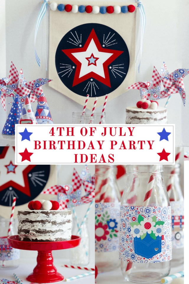 4Th Of July Birthday Cakes 4th Of July Birthday Party Ideas Fawn On Love The Day