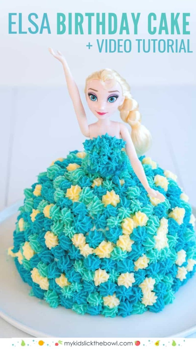 Birthday Cake Image Elsa Cake Easy Diy Birthday Cake Tutorial My Kids Lick The Bowl