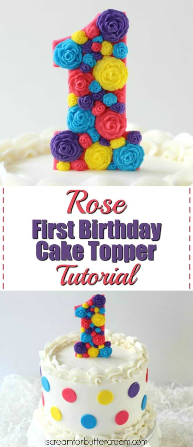 First Birthday Cake Ideas 3 Diy First Birthday Cake Toppers For Girls I Scream For Buttercream