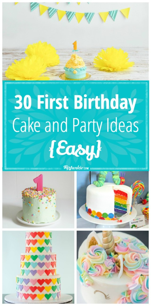 First Birthday Cake Ideas 30 First Birthday Cake And Party Ideas Easy Tip Junkie