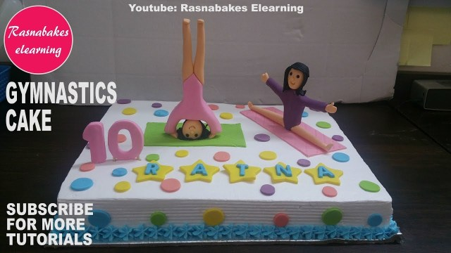 Gymnastics Birthday Cake How To Make Gymnastics Birthday Cake Design And Ideashappy Birthday