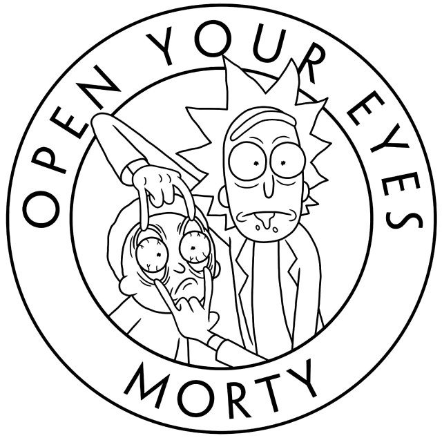 Rick And Morty Coloring Pages Rick And Morty Open Your Eyes Tv Shows Adult Coloring Pages