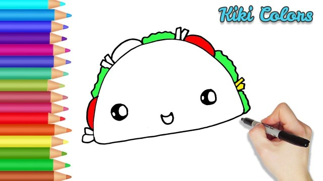 Taco Coloring Page How To Color Cute Taco Part 2 Teach Drawing For Kids And Toddlers