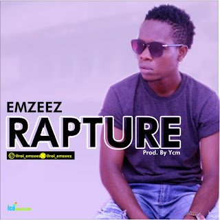 MUSIC : Emzeez – Rapture