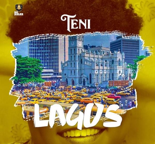 MUSIC : Teni – Lagos
